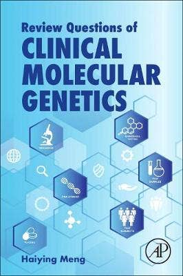 Review Questions for Clinical Molecular Genetics