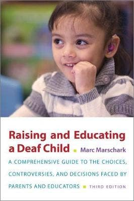 Raising and Educating a Deaf Child, Third Edition