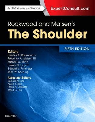 Rockwood and Matsen's the Shoulder, 5th revised edition