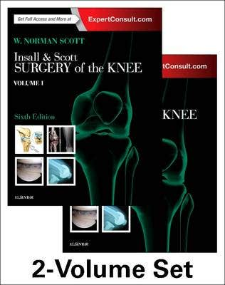 Insall & Scott Surgery of the Knee, 2-Volume Set, 6th revised edition