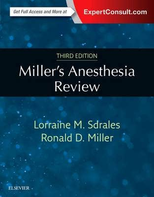 Miller's Anesthesia Review, 3rd revised edition