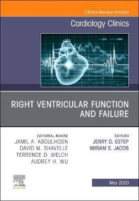 Right Ventricular Function and Failure, An Issue of Cardiology Clinics