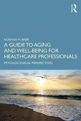 Guide to Aging and Well-Being for Healthcare Professionals