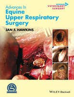Advances in Equine Upper Respiratory Surgery