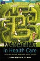 Managing in Health Care