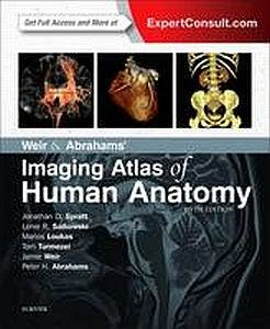 Weir & Abraham's Imaging Atlas of Human Anatomy, 5th revised edition