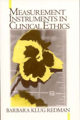 Measurement Tools in Clinical Ethics