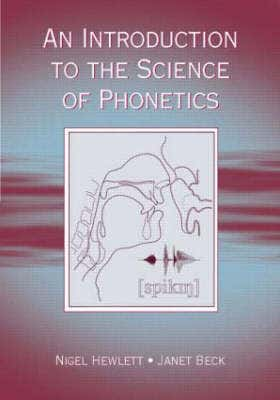 Introduction to the Science of Phonetics