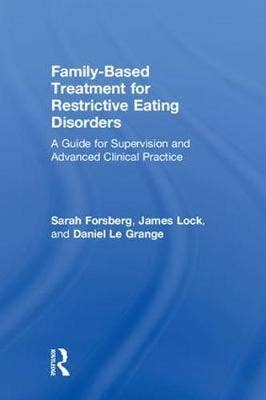 Family Based Treatment for Restrictive Eating Disorders