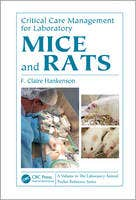 Emergency and Critical Care Management for Mice and Rats