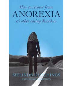 How to Recover from Anorexia and Other Eating Disorders