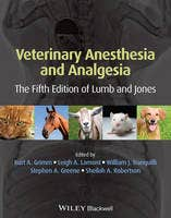 Veterinary Anesthesia and Analgesia, The 5th Edition of Lumb and Jones