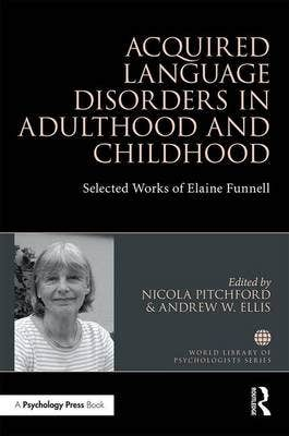Acquired Language Disorders in Adulthood and Childhood