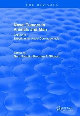 Nasal Tumors in Animals and Man Vol. III (1983)