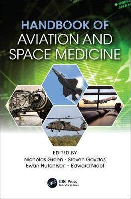 Handbook of Aviation and Space Medicine