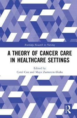 Theory of Cancer Care in Healthcare Settings
