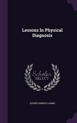 Lessons in Physical Diagnosis