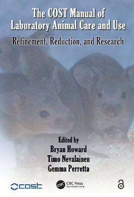 COST Manual of Laboratory Animal Care and Use