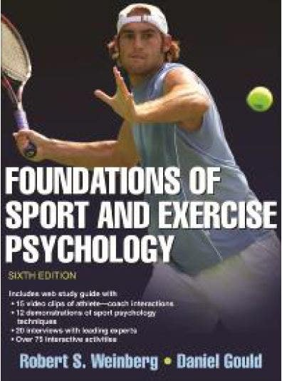 Foudations of Sport and Exercise Psychology, 6th Edition