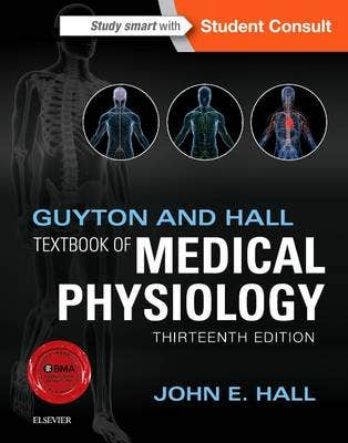 Guyton and Hall Textbook of Medical Physiology, 13th revised edition
