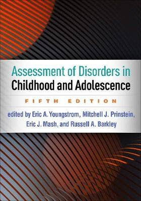 Assessment of Disorders in Childhood and Adolescence