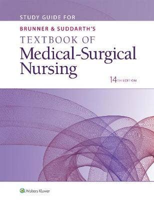Study Guide for Brunner & Suddarth's Textbook of Medical-Surgical Nursing