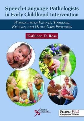 Speech-Language Pathologists in Early Childhood Intervention