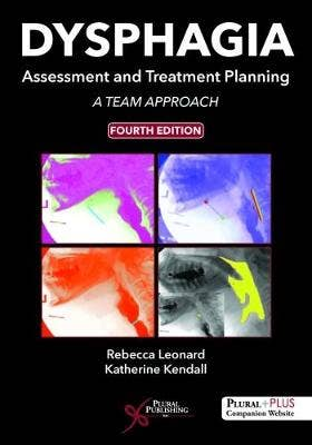 Dysphagia Assessment and Treatment Planning