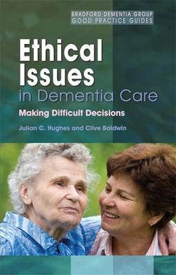 Ethical Issues in Dementia Care