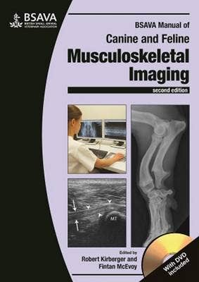 BSAVA Manual of Canine and Feline Musculoskeletal Imaging, 2nd revised edition