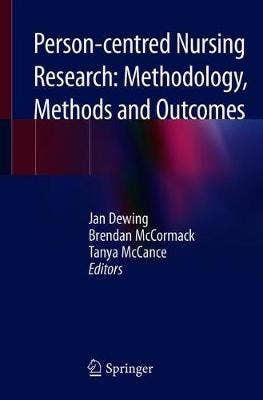 Person-centred Nursing Research: Methodology, Methods and Outcomes