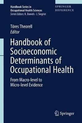 Handbook of Socioeconomic Determinants of Occupational Health