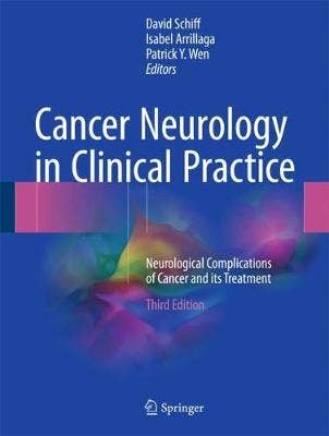 Cancer Neurology in Clinical Practice, 3rd revised edition
