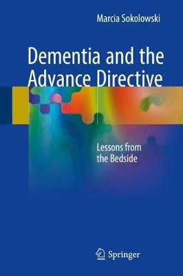 Dementia and the Advance Directive