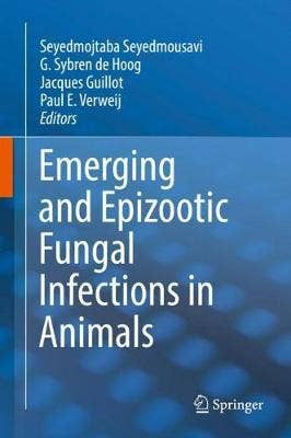 Emerging and Epidemic Fungal Infections in Animals