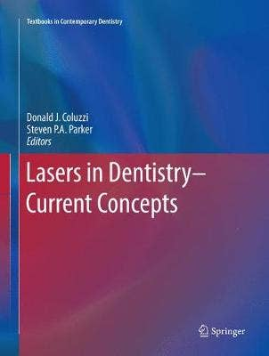 Lasers in Dentistry-Current Concepts