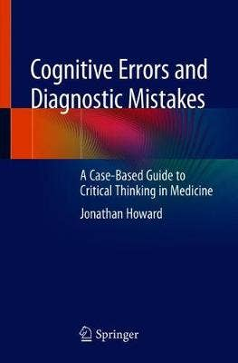 Cognitive Errors and Diagnostic Mistakes
