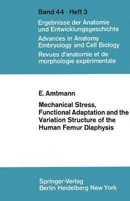 Mechanical Stress, Functional Adaptation and the Variation Structure of the Human Femur Diaphysis