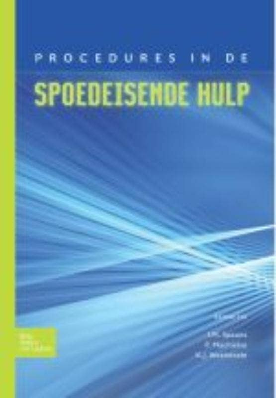 Procedures in de Spoedeisende Hulp